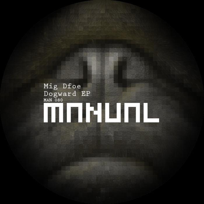 MIG DFOE - Dogward EP