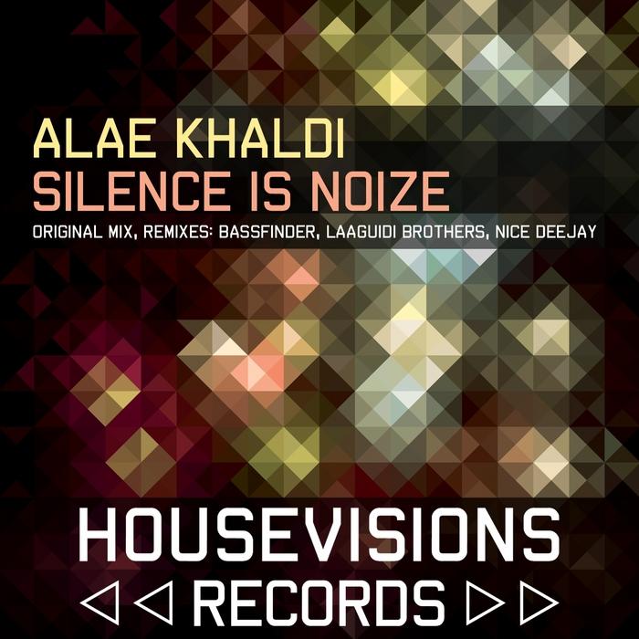 KHALDI, Alae - Silence Is Noize