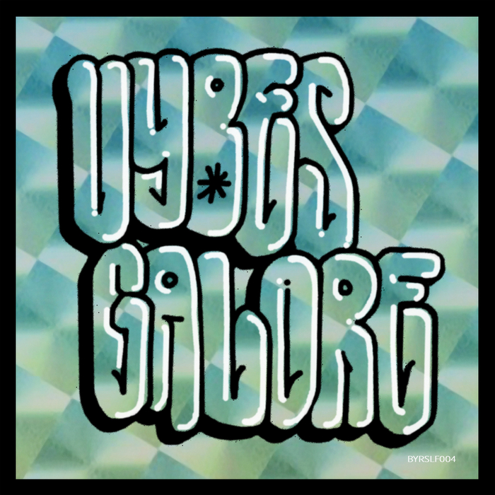 VARIOUS - Vybes Galore EP