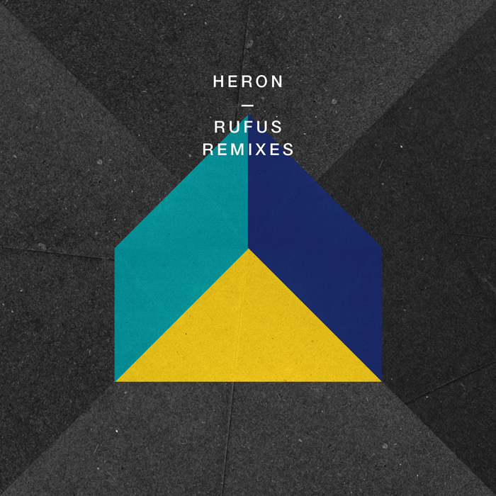 HERON - Rufus (remixes)