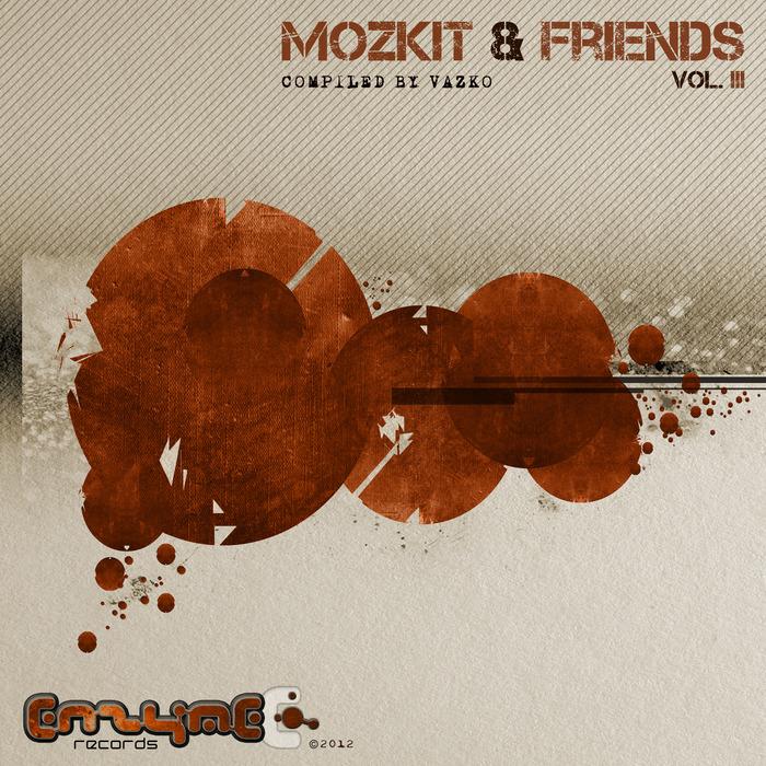 MOZKIT & FRIENDS - Volume 3