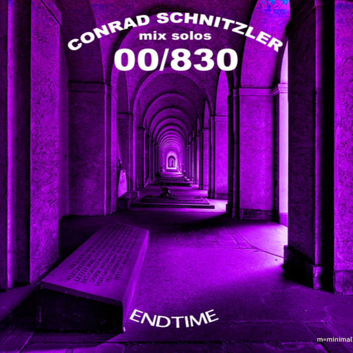 SCHNITZLER, Conrad - 00/830 Endtime