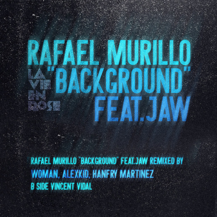 MURILLO, Rafael feat JAW - Background EP