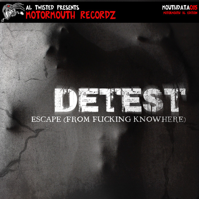 DETEST - Escape (From Fucking Knowhere)
