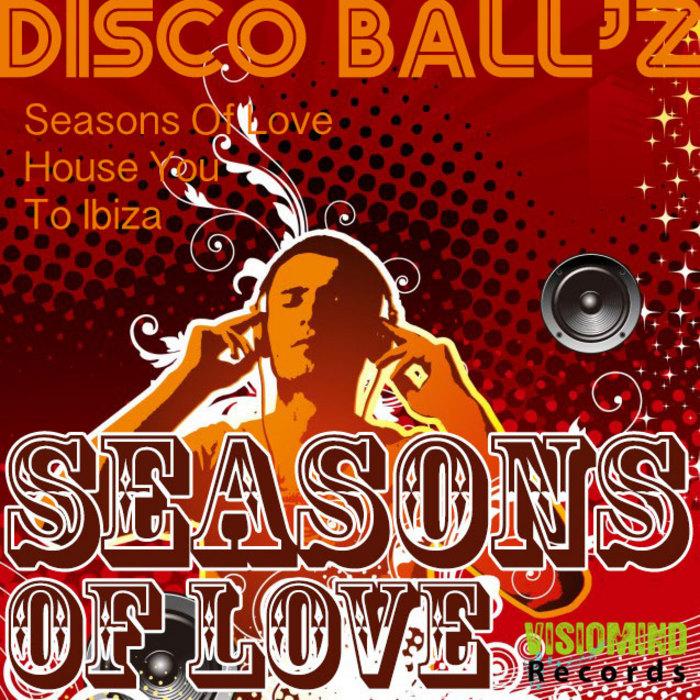 DISCO BALLZ/FARAGO ATTILA - Seasons Of Love EP