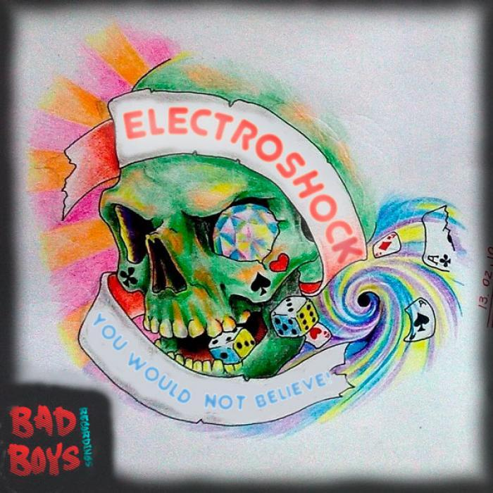 ELECTROSHOCK - You Would Not Believe!