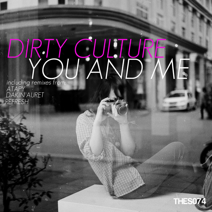 DIRTY CULTURE - You & Me
