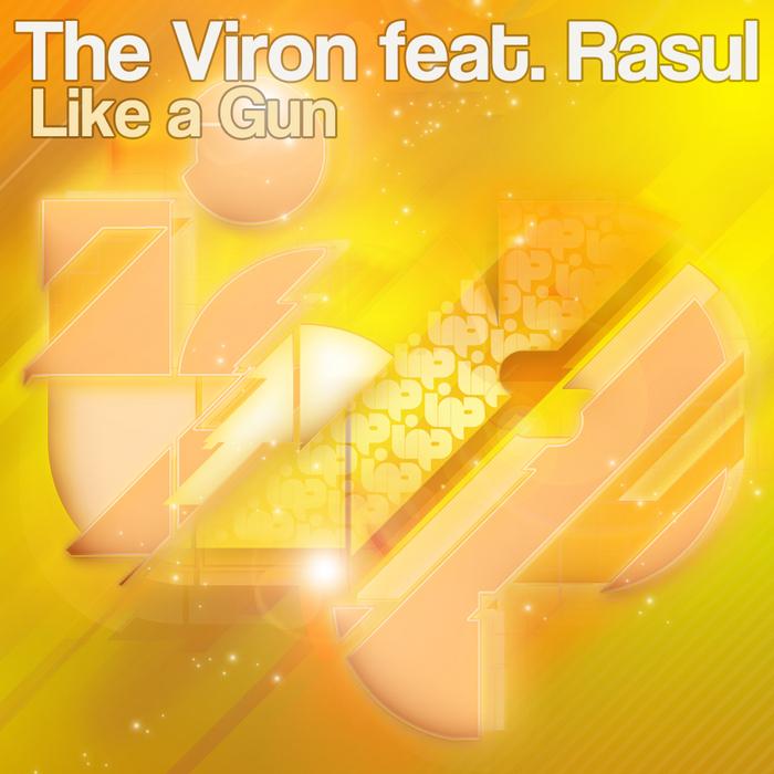 VIRON, The feat RASUL - Like A Gun
