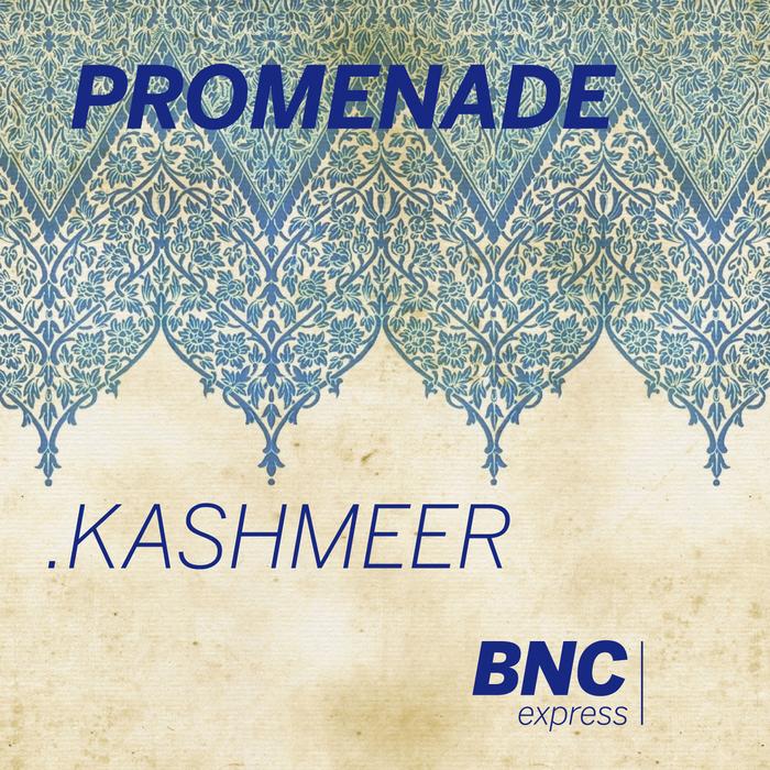 PROMENADE - Kashmeer