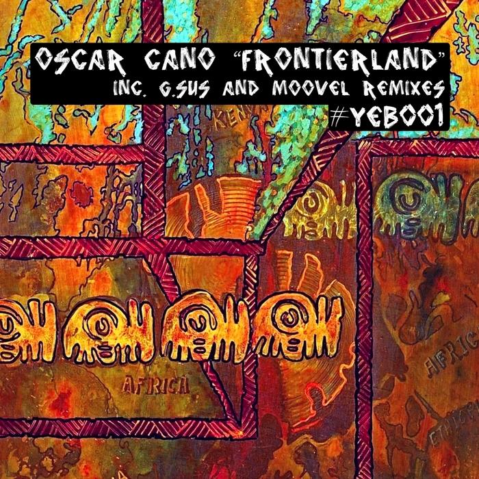 CANO, Oscar - Frontierland