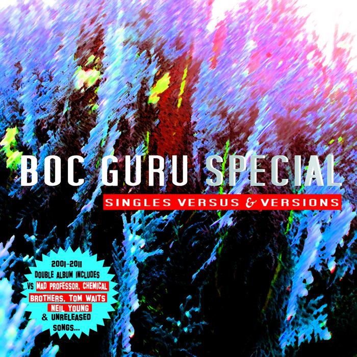 BOC GURU SPECIAL - Singles Versus & Versions Vol 1