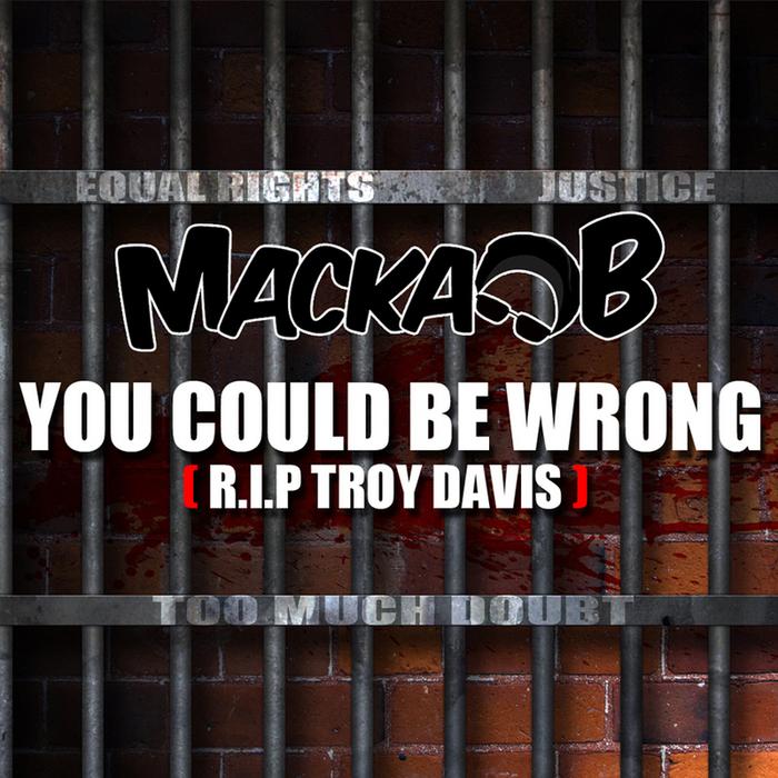 MACKA B - You Could Be Wrong