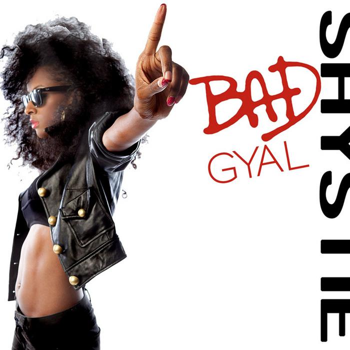 SHYSTIE - Bad Gyal