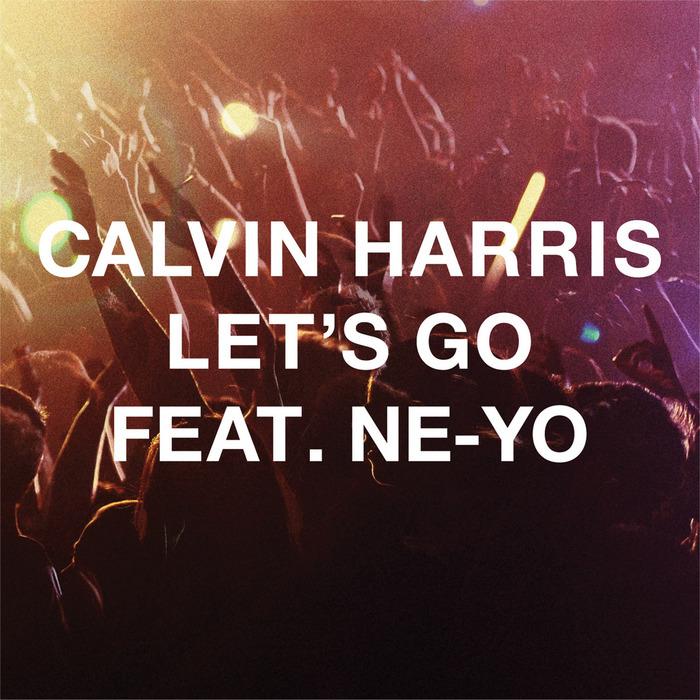 HARRIS, Calvin feat NE-YO - Let's Go (radio edit)