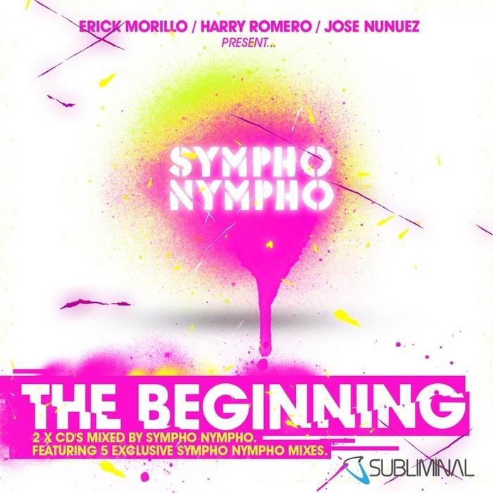VARIOUS - Erick Morillo Harry Romero & Jose Nunez Present Sympho Nympho - The Beginning (unmixed tracks)