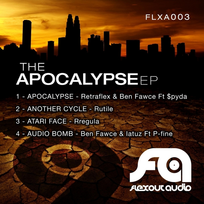 RETRAFLEX/BEN FAWCE/RUTILE/RREGULA/BEN FAWCE/LATUZ - Apocalypse EP (Explicit)