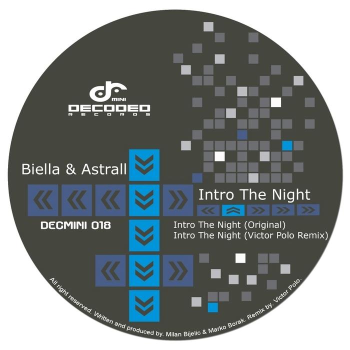 BIELLA & ASTRALL - Intro The Night