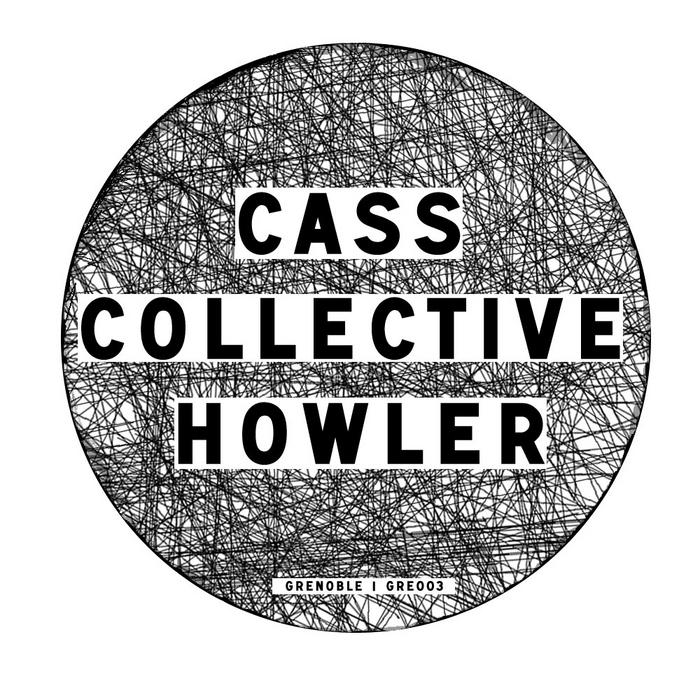 CASS COLLECTIVE - Howler