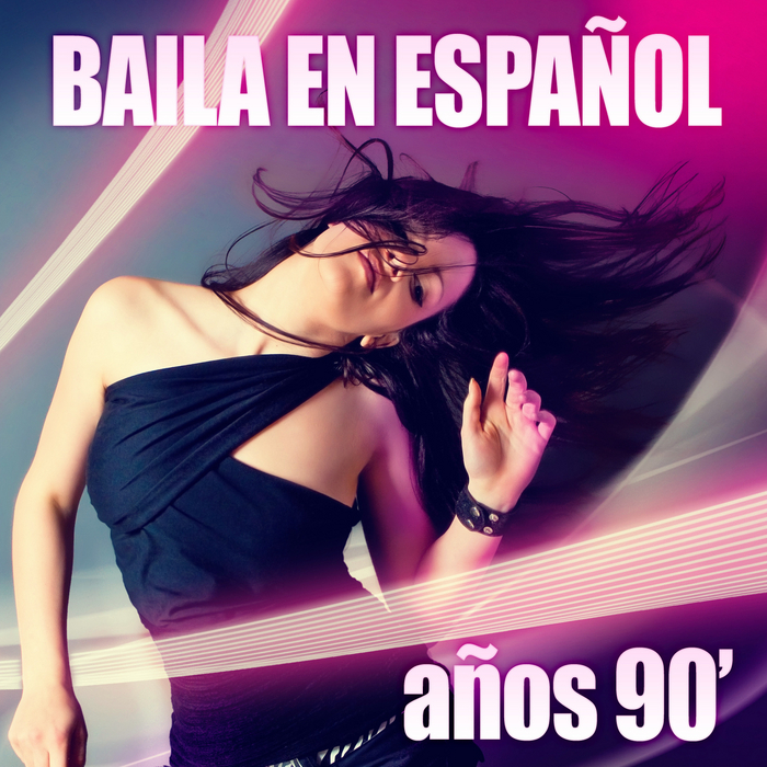 VARIOUS - Baila En Espanol