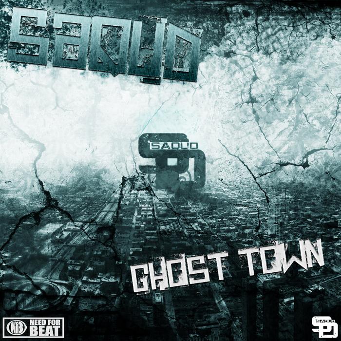 SAQUD - Ghost Town