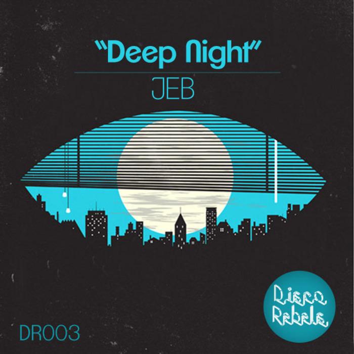 JEB - Deep Night