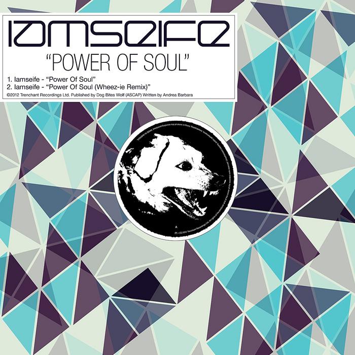 IAMSEIFE - Power Of Soul