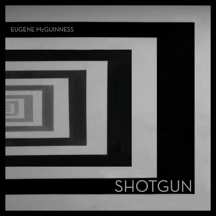McGUINNESS, Eugene - Shotgun