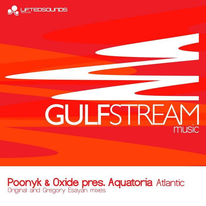 POONYK/OXIDE presents AQUATORIA - Atlantic
