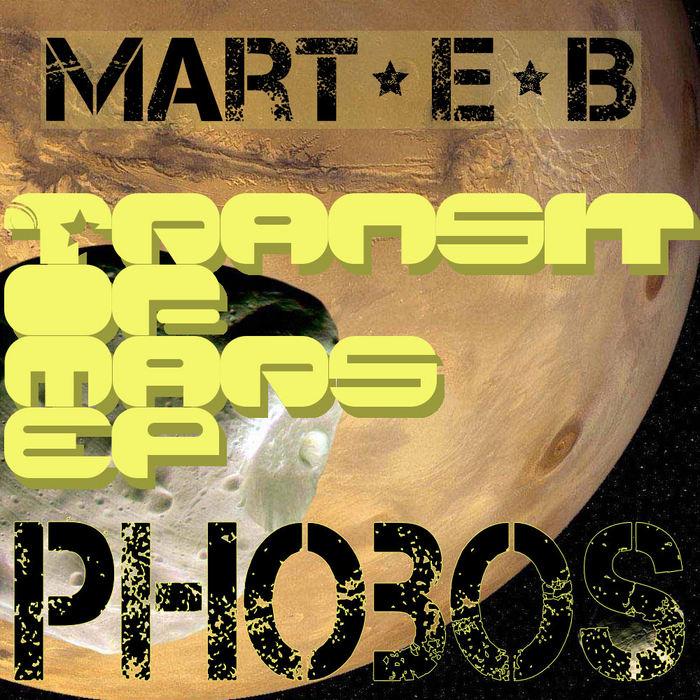 MART EB - Transit To Mars EP
