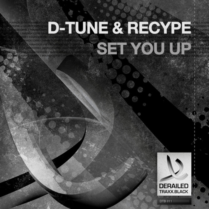 D TUNE & RECYPE - Set You Up