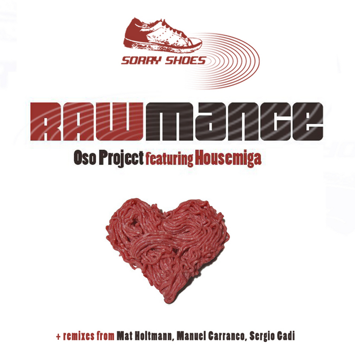 OSO PROJECT feat HOUSEMIGA - Rawmance