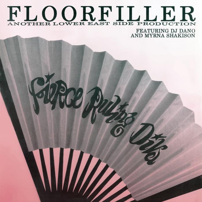 FIERCE RULING DIVA feat MYRNA SHAKISON - Floorfiler