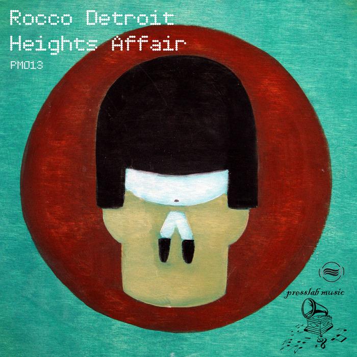 ROCCO DETROIT - Heights Affair