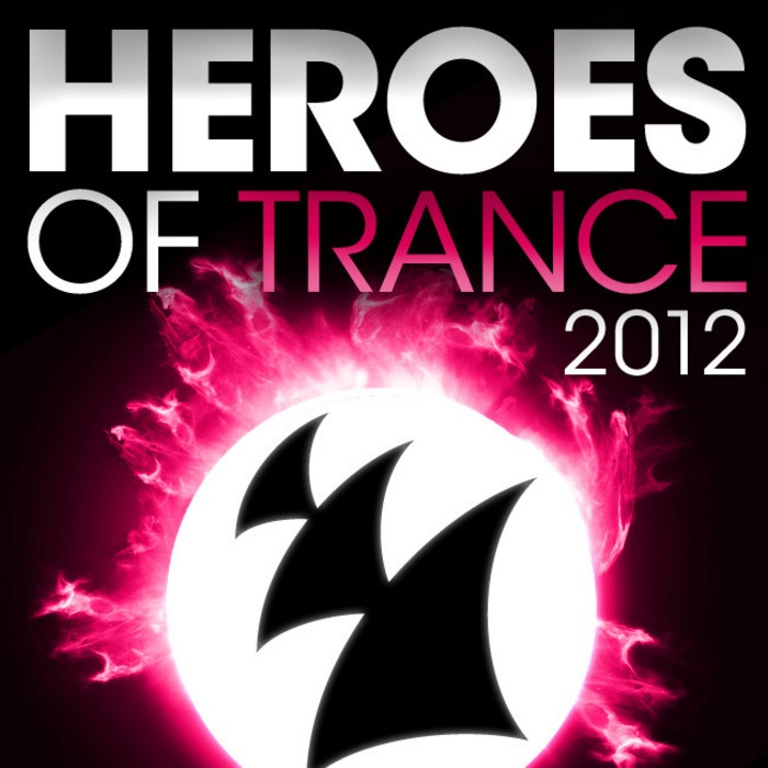 VARIOUS - Heroes Of Trance 2012