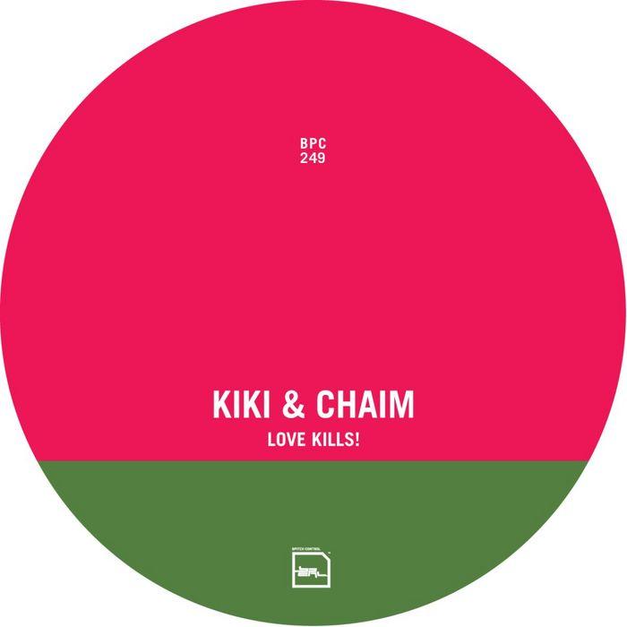 KIKI/CHAIM feat CARI GOLDEN - Love Kills!