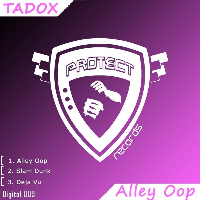TADOX - Alley Oop EP