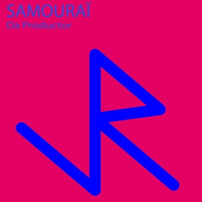 DA PRODUCTOR - Samourai
