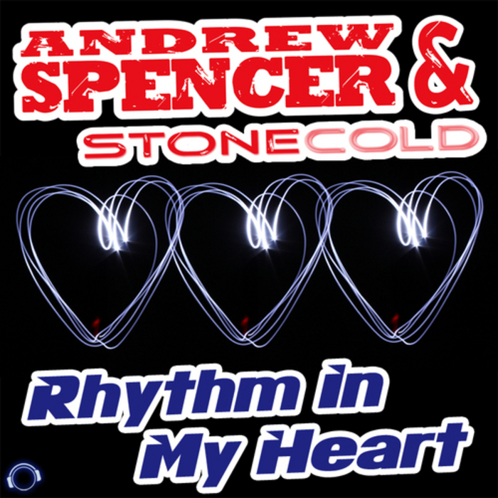 ANDREW SPENCER/STONECOLD - Rhythm In My Heart