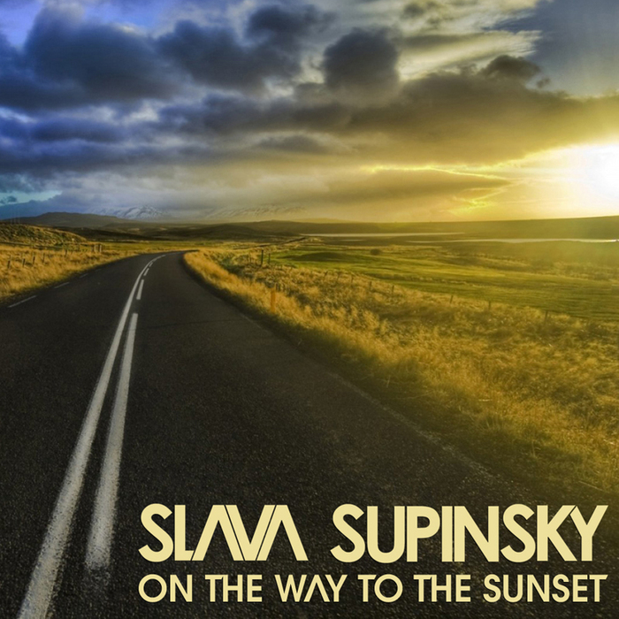 SLAVA SUPINSKY - On The Way To The Sunset