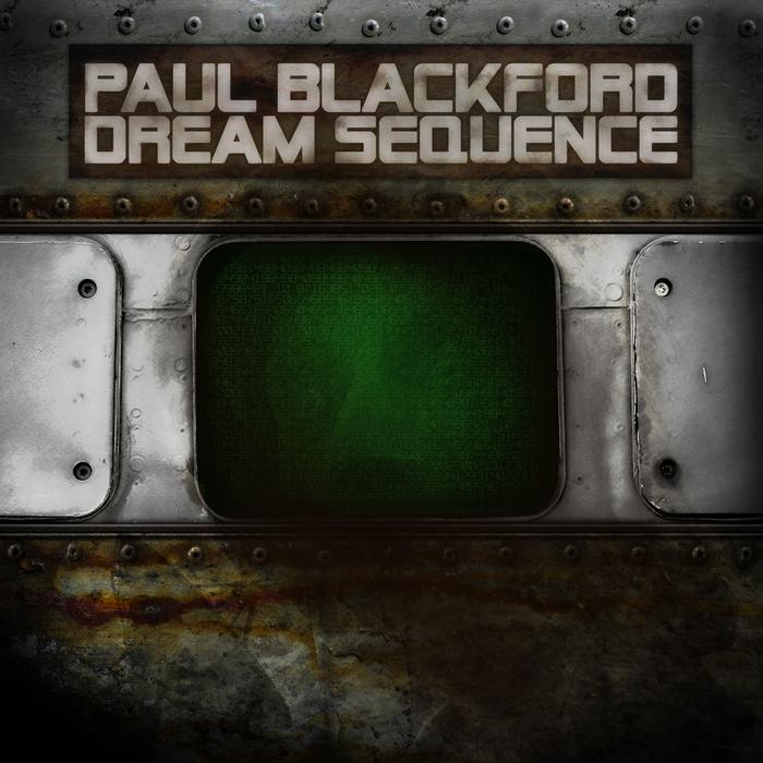 BLACKFORD, Paul - Dream Sequence