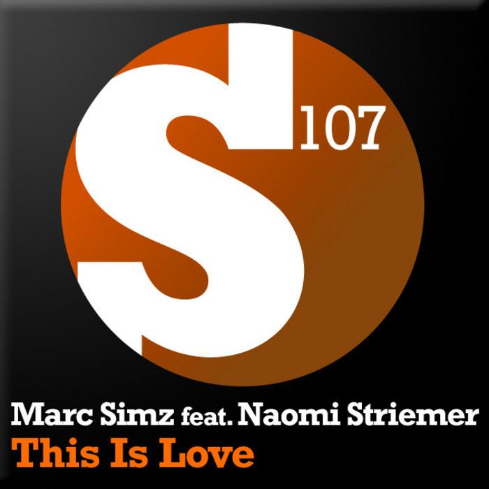 SIMZ, Marc feat NAOMI STRIEMER - This Is Love