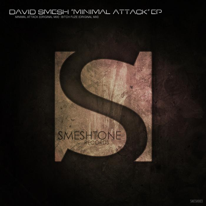 SMESH, David - Minimal Attack EP