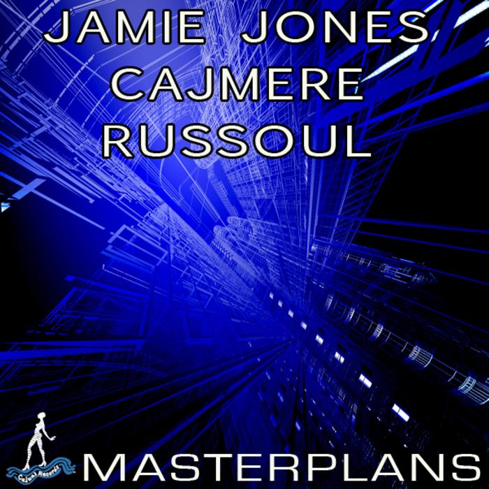 JONES, Jamie/CAJMERE/RUSSOUL - Masterplans