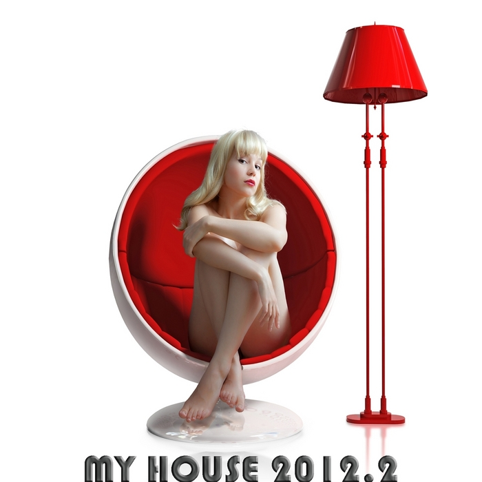 VARIOUS - My House 2012 Vol 2 (Full Loaded With Flavoured Electro House & Cub Anthems)