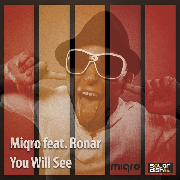 MIQRO feat RONAR - You Will See
