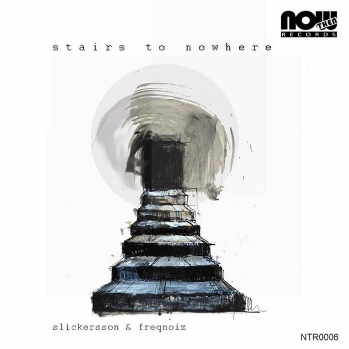 SLICKERSSON/FREQNOIZ - Stairs To Nowhere