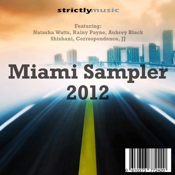ALPHA & OLMEGA/PAT BEDEAU/KENNY LARGE/THE TRAK GODZ/NATASHA WATTS/RAINY PAYNE/SOULFUL SESSION - Miami Sampler 2012