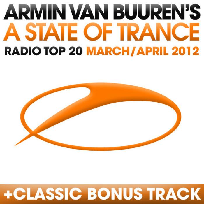 VAN BUUREN, Armin/VARIOUS - A State Of Trance Radio Top 20: March/April 2012