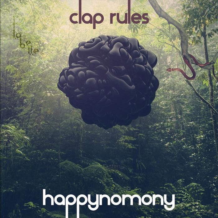 CLAP RULES - Happynomony EP