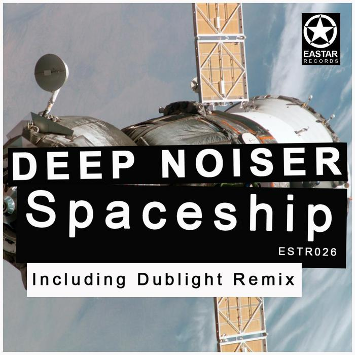 DEEP NOISER - Spaceship